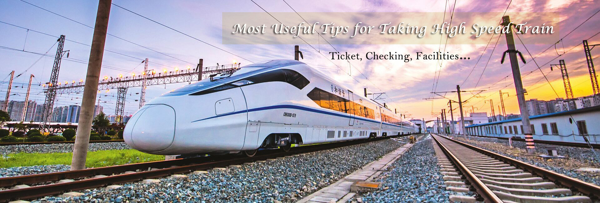 Most Useful Tips for Taking China Train2019