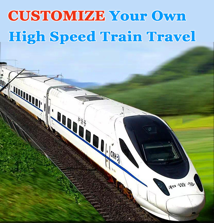 Customize your High Speed Train Tours