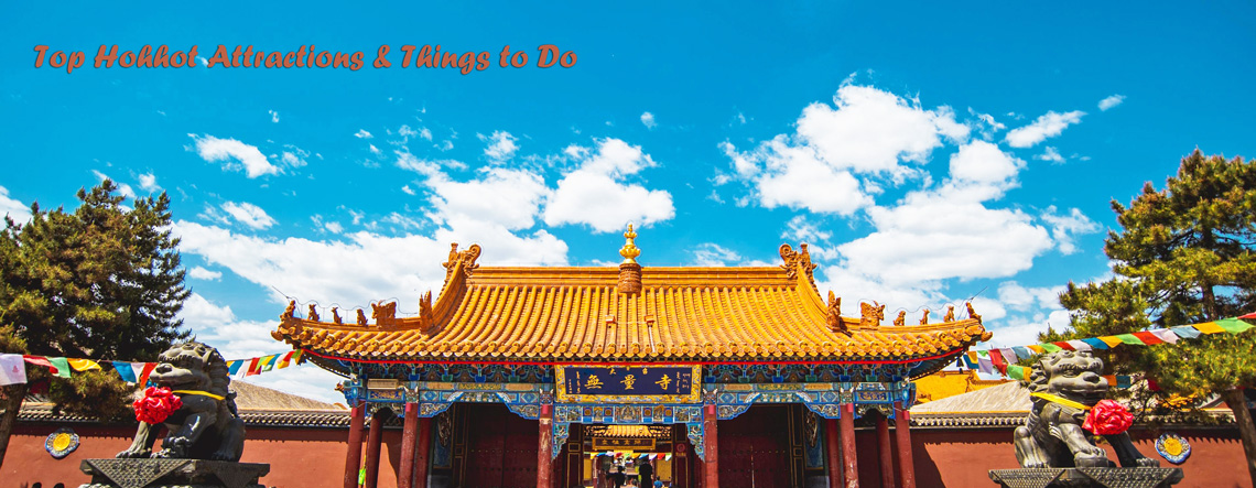 Attractions & Things to Do in Hohhot
