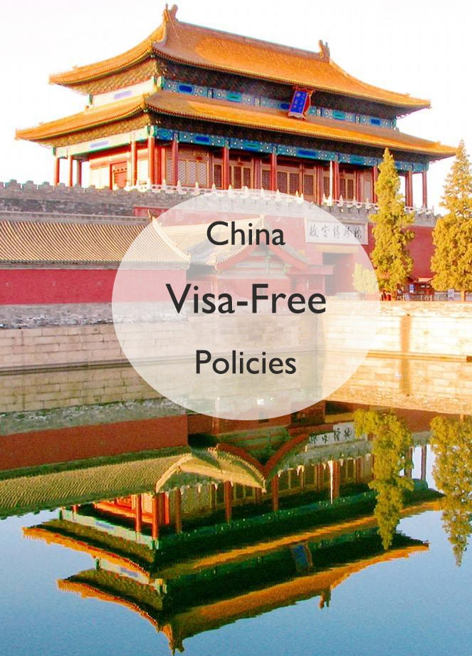 China Visa Free Policy